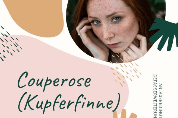 Couperose oder Kupferfinne
