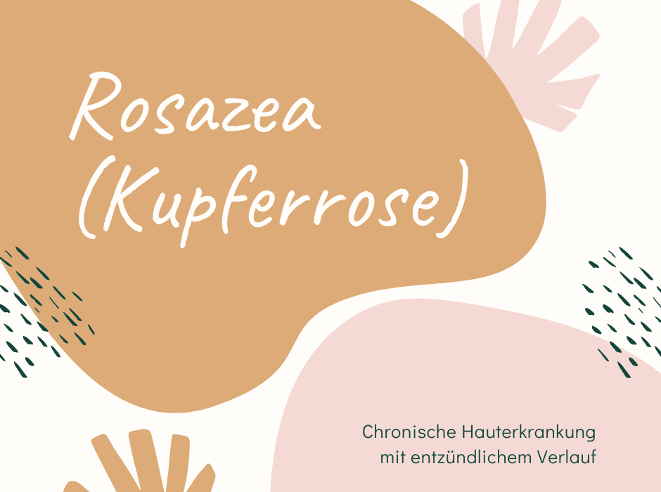 Rosazea (Kupferrose)