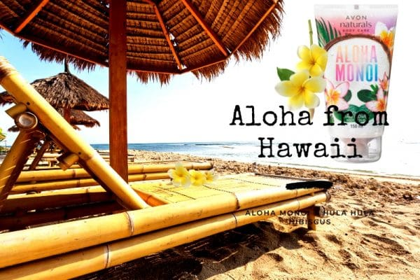© AVON Hawaii Beauty Body Collection Aloha Monoi & Hula Hula Hibiscus
